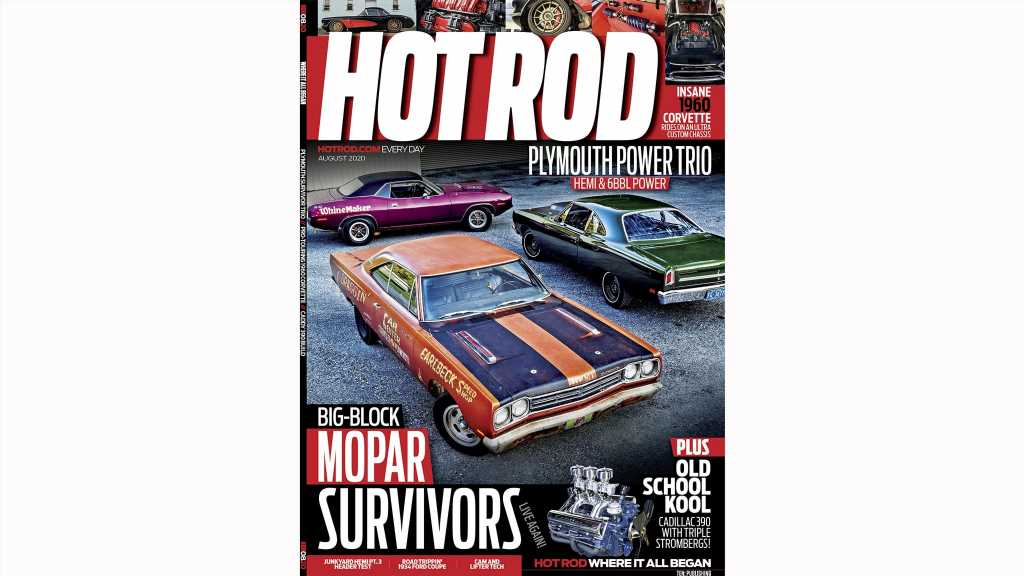 The August Issue of HOT ROD is on Sale Now- You Need to Buy It!