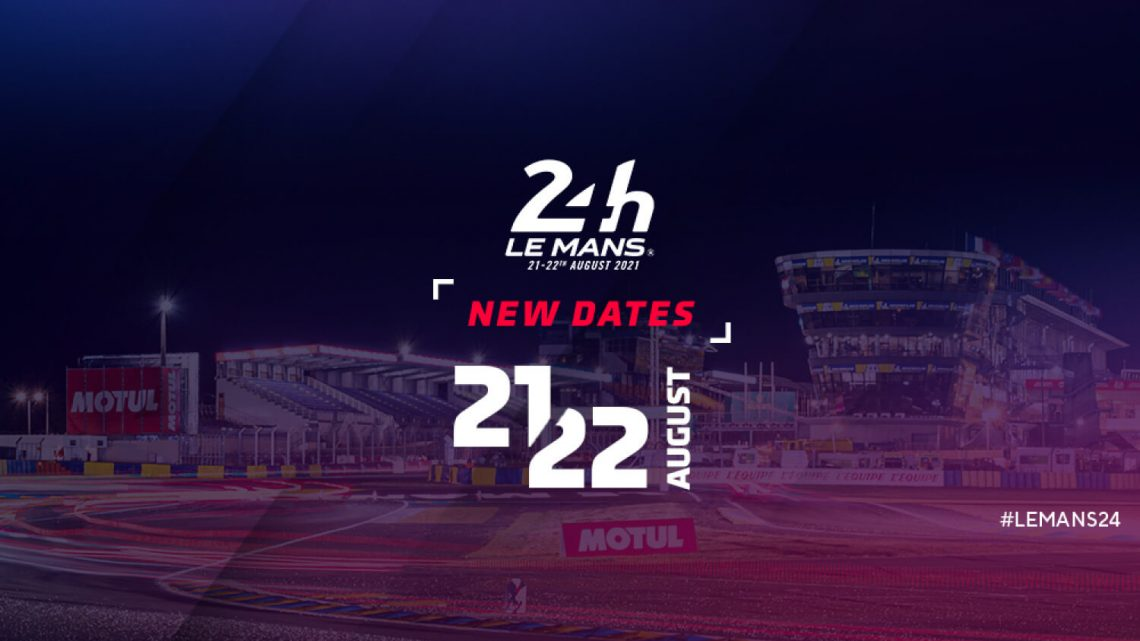 2021 24 Hours of Le Mans Postponed to August