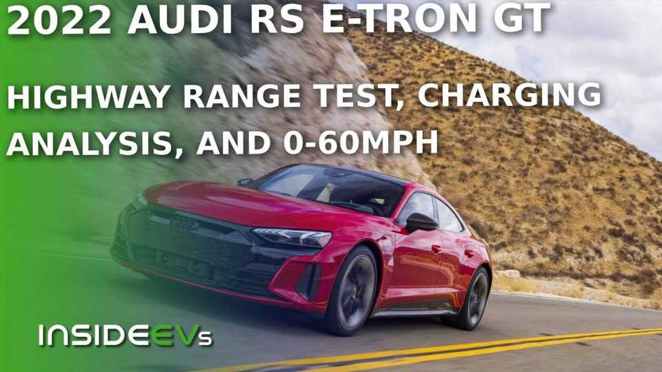 Watch: Audi RS E-Tron GT Range Test, Charging Time, And 0-60 MPH